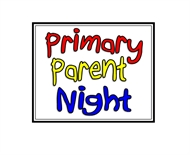 Primary Parent Night for Grades 1, 2, 3